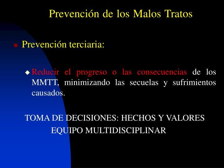 Prevención de los Malos Tratos