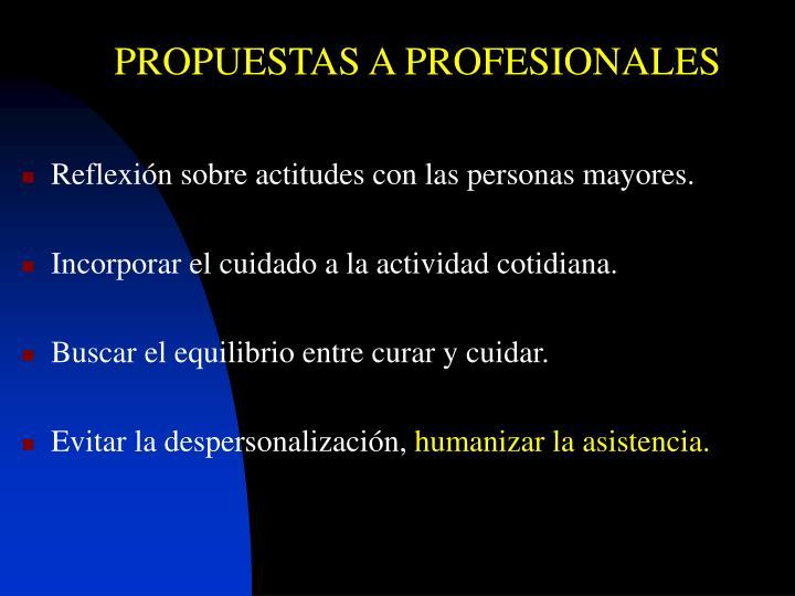PROPUESTAS A PROFESIONALES