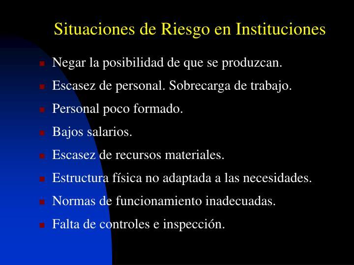Situaciones de Riesgo en Instituciones