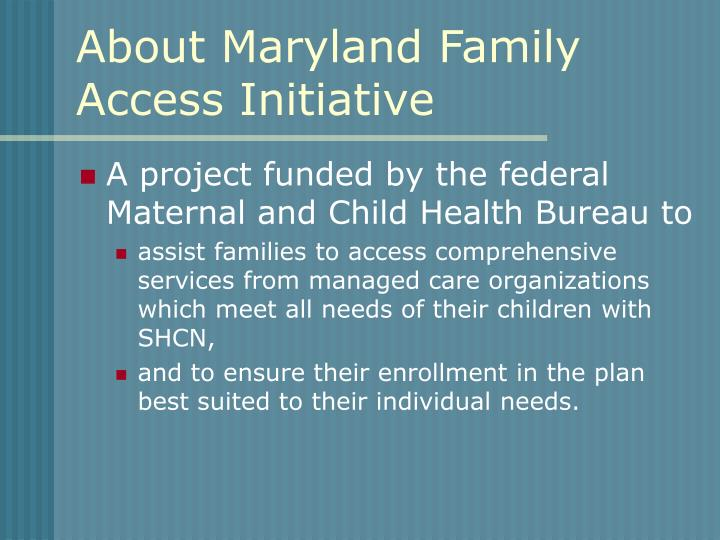 About maryland family access initiative