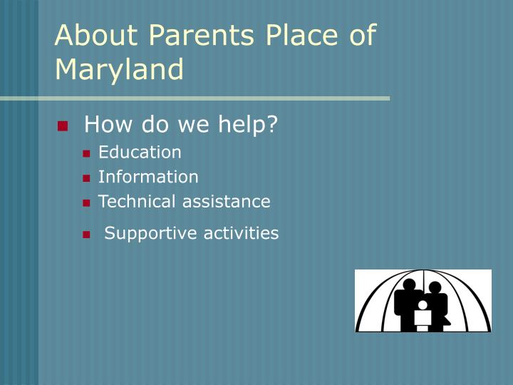 About parents place of maryland