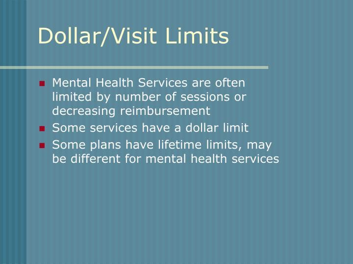 Dollar/Visit Limits