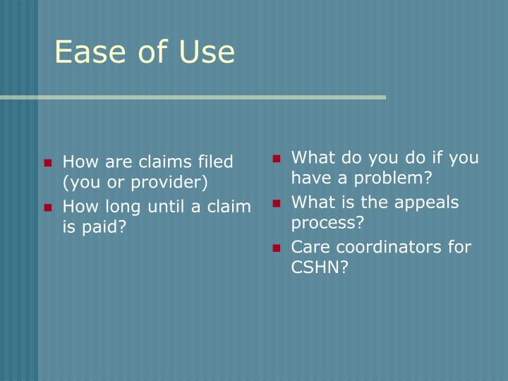 How are claims filed (you or provider)