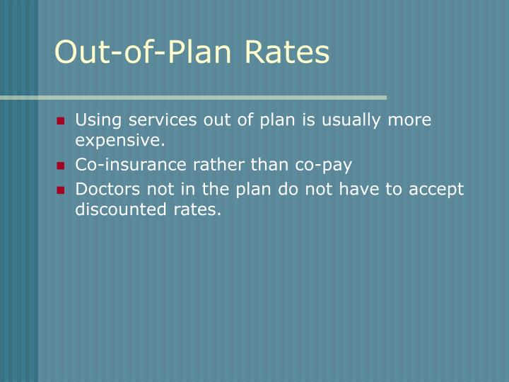 Out-of-Plan Rates