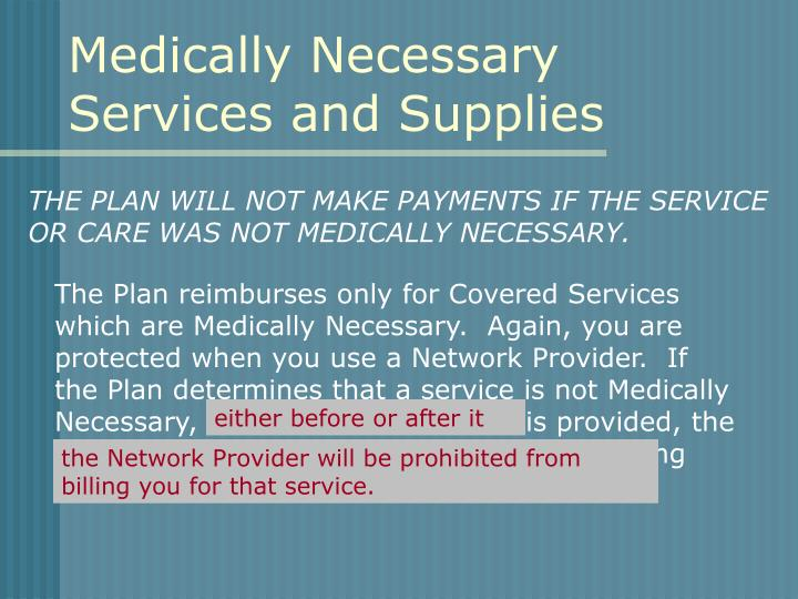 Medically Necessary Services and Supplies