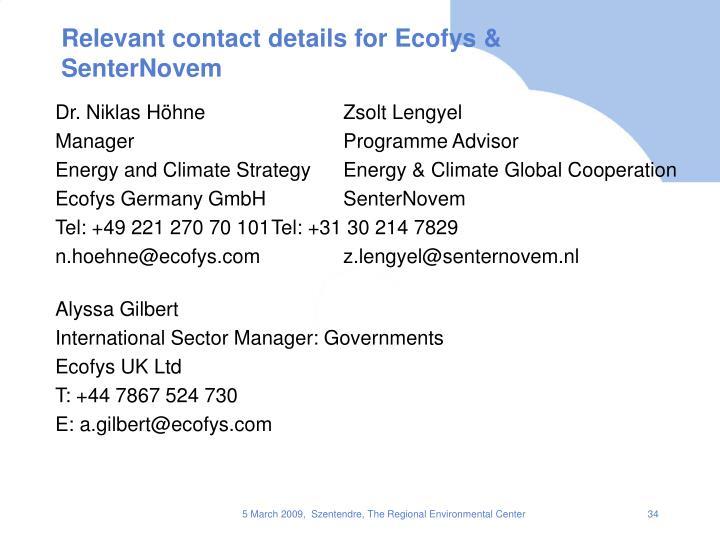 Relevant contact details for Ecofys & SenterNovem