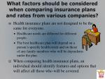 what factors should be considered when comparing insurance plans and rates from various companies