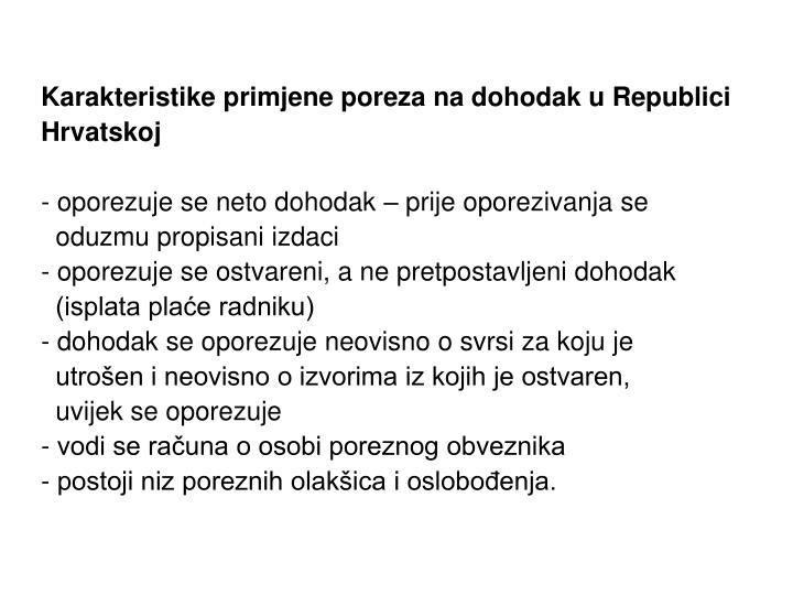 Karakteristike primjene poreza na dohodak u Republici