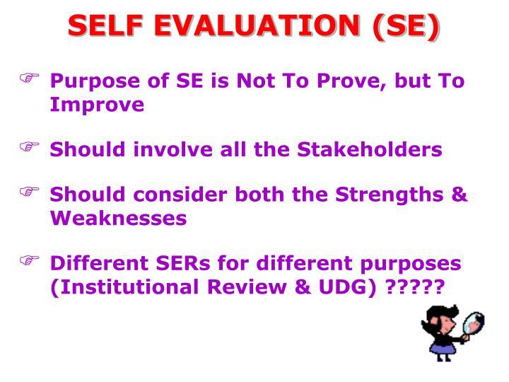SELF EVALUATION (SE)