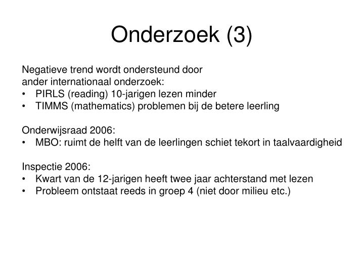 Onderzoek (3)