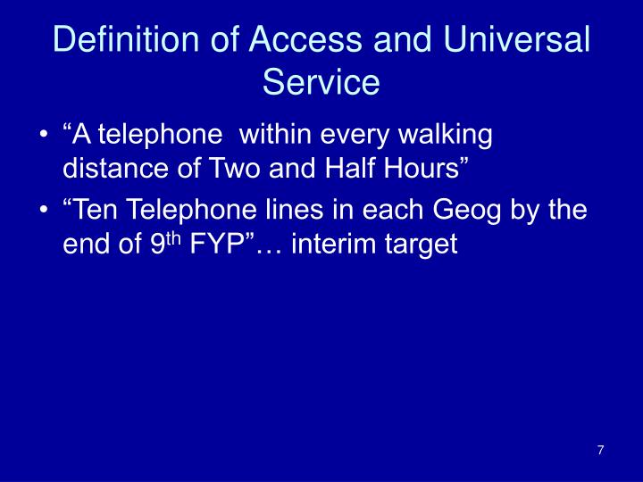Definition of Access and Universal Service