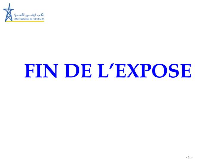 FIN DE L'EXPOSE