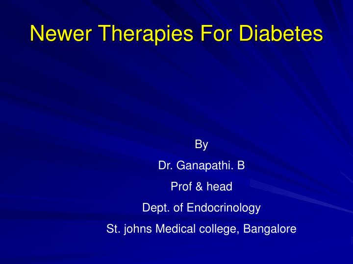 newer therapies for diabetes n.