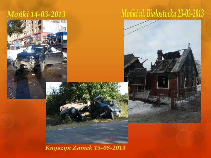 Mońki ul. Białostocka 23-03-2013