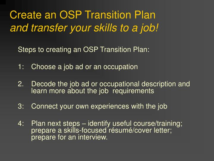 Create an OSP Transition Plan