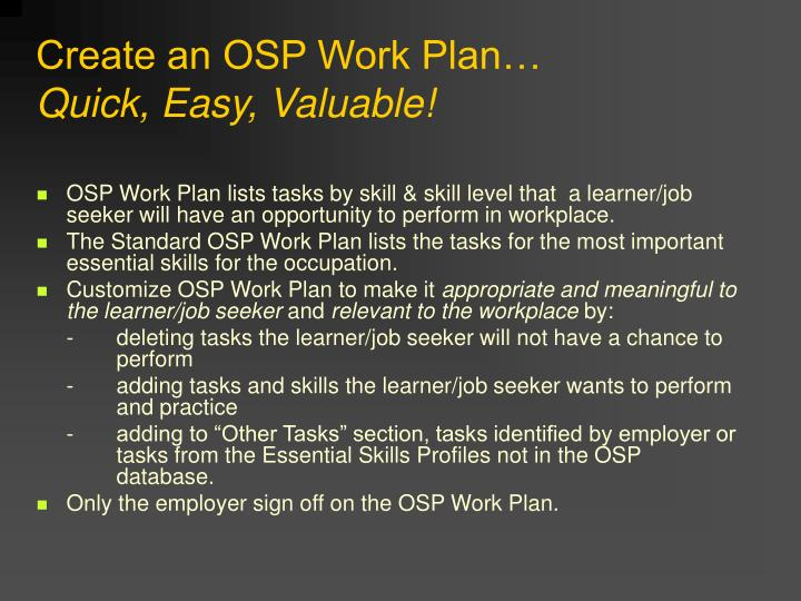 Create an OSP Work Plan…