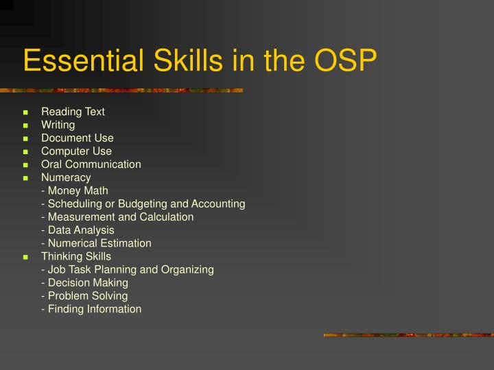 Essential Skills in the OSP