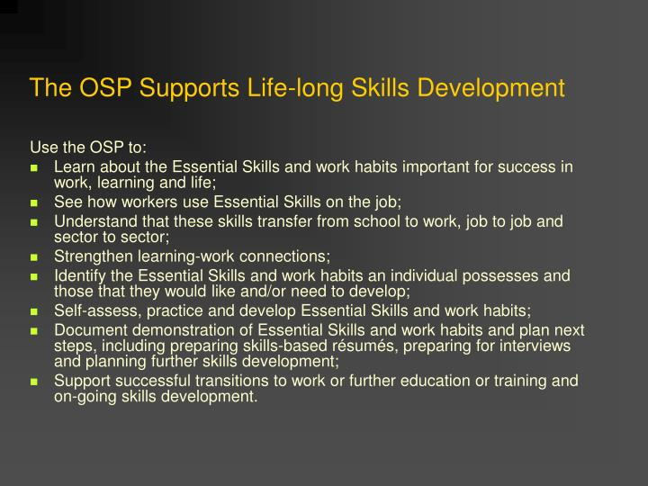 The OSP Supports Life-long Skills Development