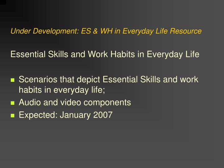 Under Development: ES & WH in Everyday Life Resource