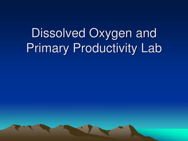dissolved oxygen and primary productivity lab n.