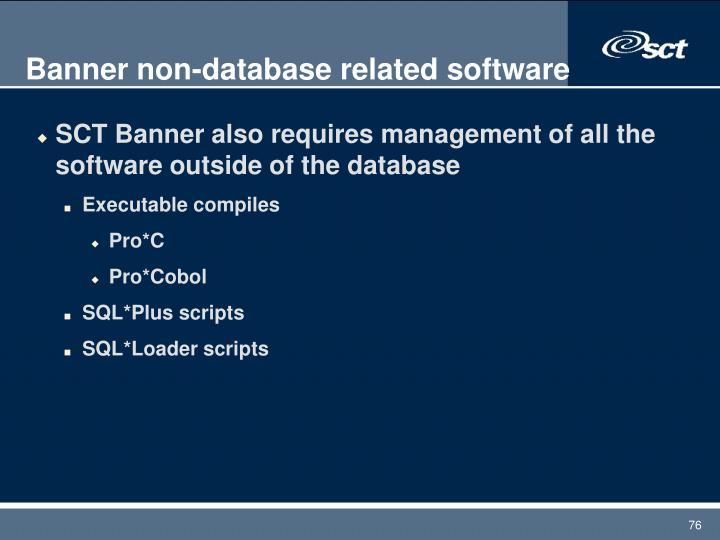 Banner non-database related software
