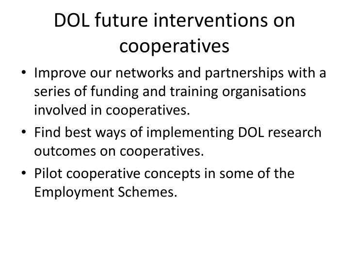 DOL future interventions on cooperatives