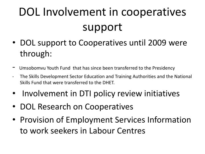 DOL Involvement in cooperatives support