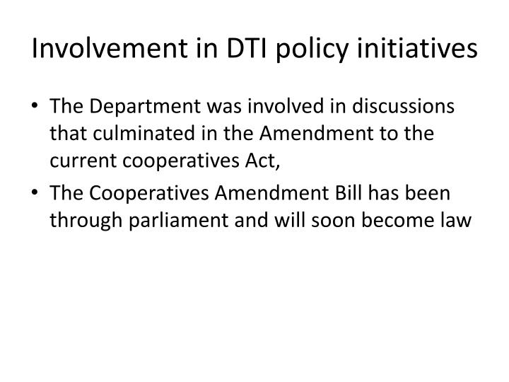 Involvement in DTI policy initiatives