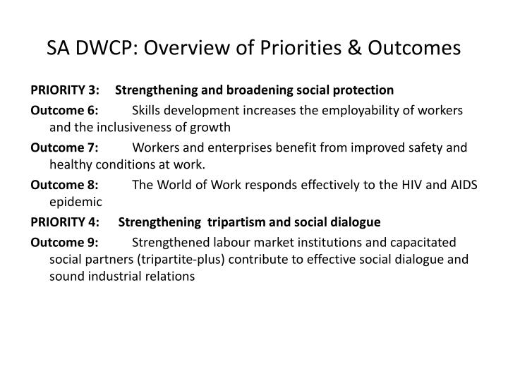 SA DWCP: Overview of Priorities & Outcomes