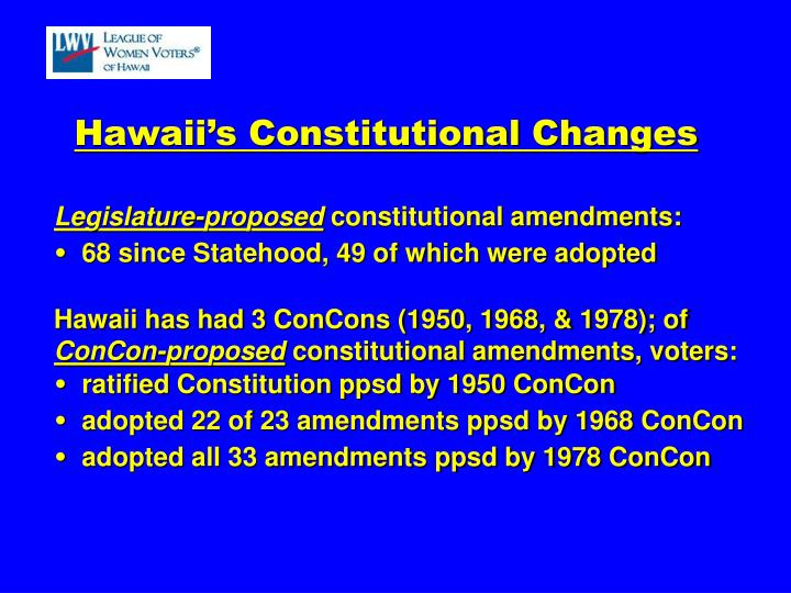 Hawaii's Constitutional Changes