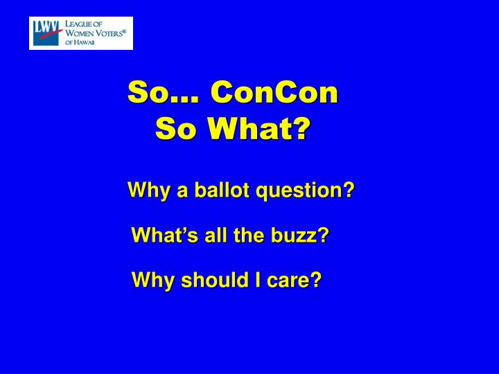 So… ConCon