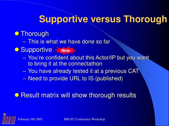 Supportive versus Thorough