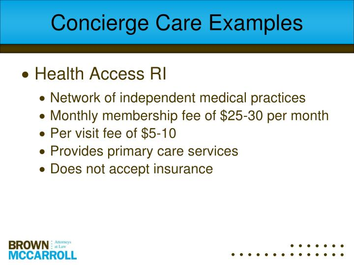 Concierge Care Examples