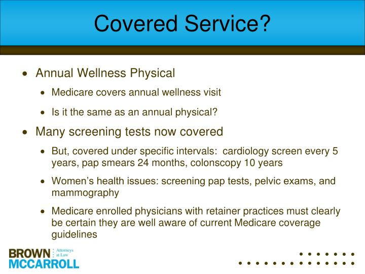 Covered Service?