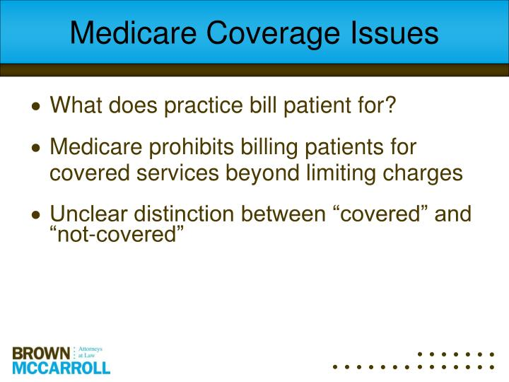 Medicare Coverage Issues