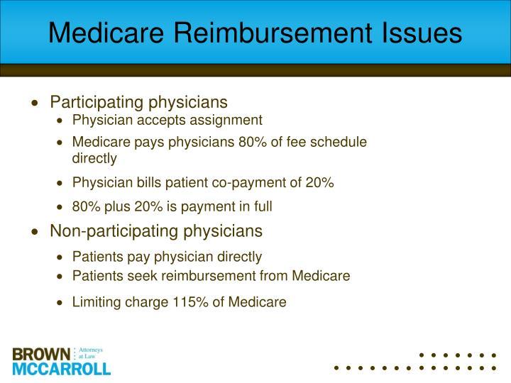 Medicare Reimbursement Issues
