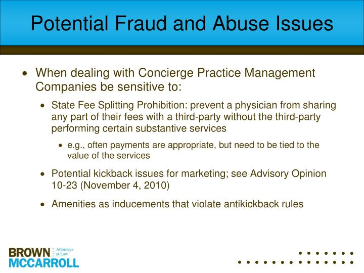 Potential Fraud and Abuse Issues
