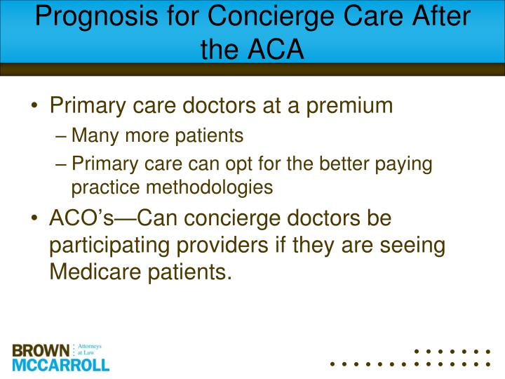 Prognosis for Concierge Care After the ACA