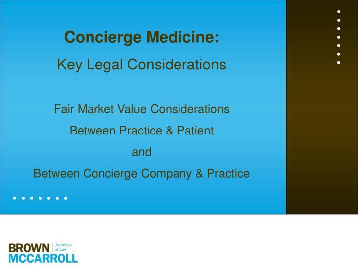 Concierge Medicine: