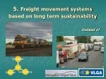 5 freight movement systems based on long term sustainability