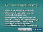 five priorities for melbourne