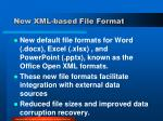new xml based file format