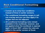rich conditional formatting cont