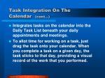task integration on the calendar cont