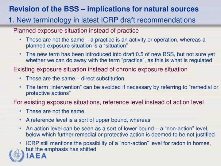 Revision of the BSS – implications for natural sources