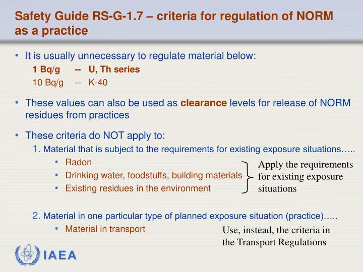 Safety Guide RS-G-1.7 – criteria for regulation of NORM as a practice