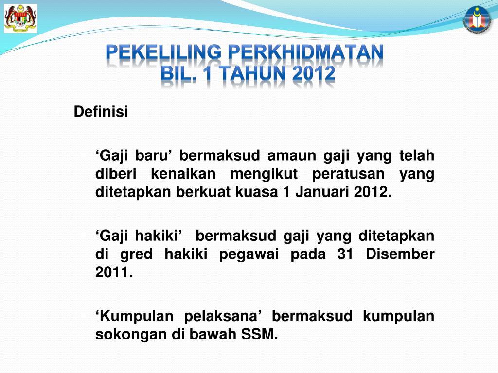 Ppt Pekeliling Perkhidmatan Bil 1 Tahun 2012 Powerpoint Presentation Id 4736846