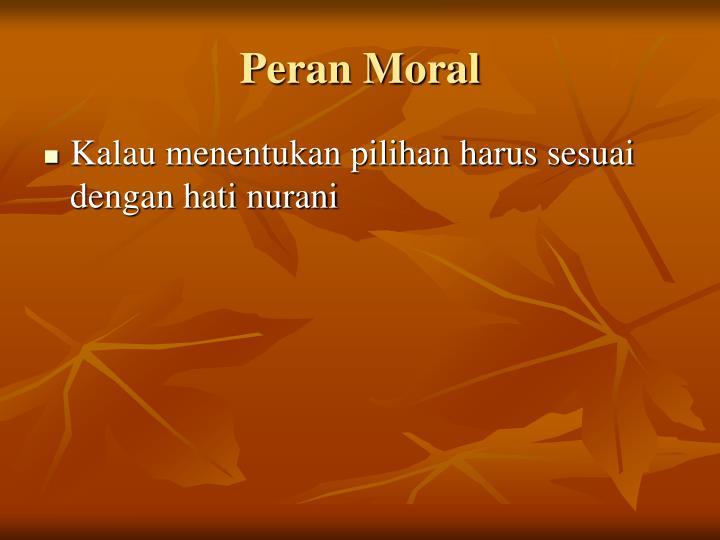 Peran Moral
