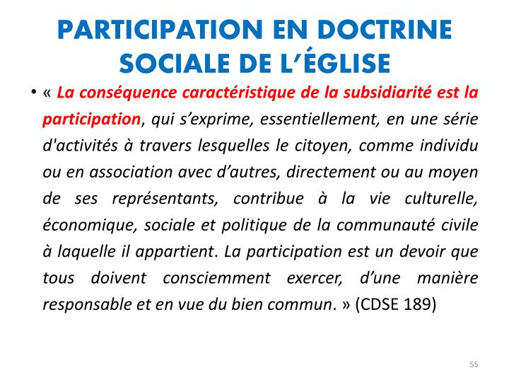 PARTICIPATION EN DOCTRINE SOCIALE DE L'