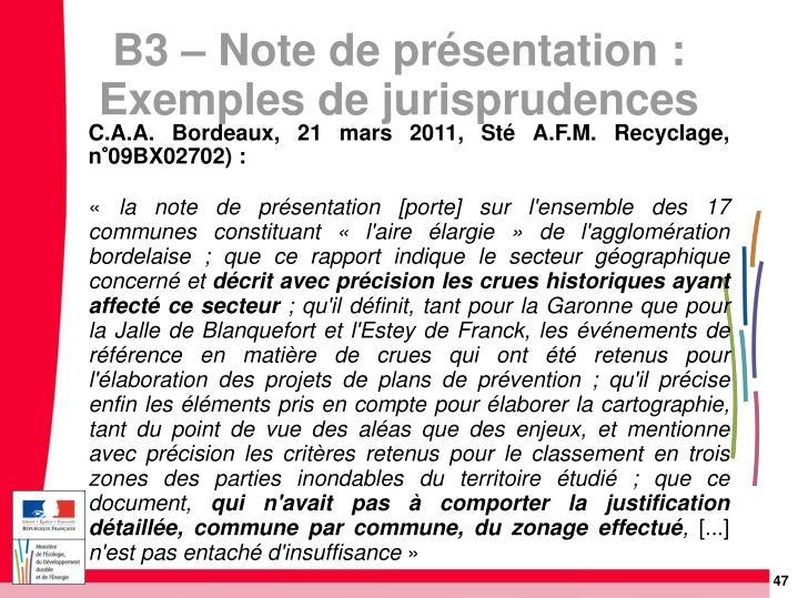 C.A.A. Bordeaux, 21 mars 2011, Sté A.F.M. Recyclage, n°09BX02702):